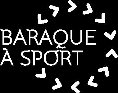 BARAQUE A SPORT